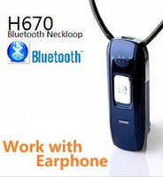 Wholesale Choose Work - H670 Bluetooth Loopset Neckloop work with Wireless earphone A780 A680 218 (4 model, only Neckloop and full sets please choose)l