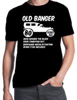 ingrosso t-shirt maniche corte-80th Birthday Old Banger Divertente regalo di compleanno Party Presente 80 anni T-Shirt Vendita calda Uomo T Shirt Moda Pop Cotton Man Tee