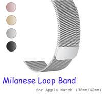 edelstahlbandbanduhr großhandel-Milanese Loop Band für Apple Watch Band Serie 1 2 3 Magnetisches Edelstahl Watch Strap 38mm 42mm mit Adapter Anschluss für iwatch