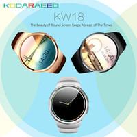 dişli telefonu toptan satış-KW18 smart watch tam ekran Desteği SIM TF Kart Akıllı İzle Telefonu Kalp Hızı tracker için dişli s2 huawei xiaomi