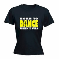 ingrosso camicie di balletto-T-Shirt Summer Fashion Maglietta New Fashion Maglietta Short Crew Neck Born To Ballet Dance Forced Summer