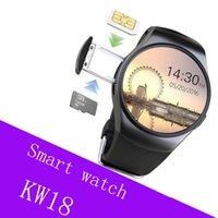 dişli telefonu toptan satış-KW18 Bluetooth akıllı saatler tam ekran Destek SIM TF Kart Smartwatch Telefon Kalp Hızı apple dişli s2 huawei için