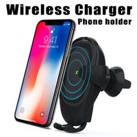 Wholesale wireless induction - Fast Wireless Car Charger 10W Automatic Induction Car Mount Air Vent Phone Holder Cradle for iPhone 8 Plus X Samsung S9 S8