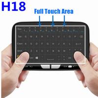 teclado ultra delgado bluetooth inalámbrico al por mayor-H18 Mini teclado inalámbrico 2.4 Ghz Pantalla completa Fly Air Mouse Touchpad Combos Control remoto para PC Android TV Box S905W MXQ Pro