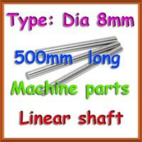 Wholesale 8mm linear - CNC 2pcs Linear shaft 500mm long diameter 8mm - L 500mm harden linear rod round shaft chrome plated for 3D R0108