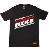 eu ando de bicicleta venda por atacado-Ciclismo Me Perdeu Em I Dont Bike topo Respirável T SHIRT DRY FIT T-SHIRT