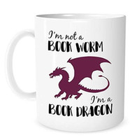 Wholesale g tea resale online - I m Not A Book Worm I m A Book Dragon Ounce White Ceramic Coffee or Tea Mug Bookish Mug for book Lover Gift for Reader Literary g