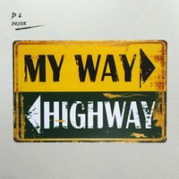 Wholesale Highway Signs - DL-my way highway TIN SIGN ONE PLANE Metal Decor Wall Art Garage Shop Bar living room wall sticker