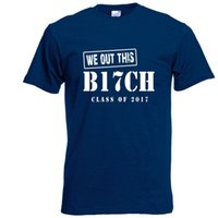 Wholesale class printing resale online - Class of Shirt We Out This B CH Funny Graduation T Shirt Navy