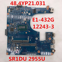 Wholesale intel laptop motherboards online - For aspire E1 E1 P YP21 Laptop Motherboard With SR1DU U CPU placa madre Full Tested