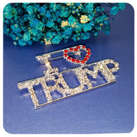 Wholesale button words resale online - Charm Rhinestone Letter Brooch Pins Red Heart Letter quot I Love Trump quot Words Pin Trump Brooches Women Fashion Jewelry Birthday Gift M538F