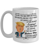 ingrosso regali di natale per le mamme-Donald Trump Mug Regali Idee per la mamma per Natale - Sei una grande grande mamma Molto speciale Molto bella Davvero fantastica Tutti sono d'accordo