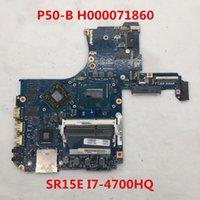 ingrosso laptop intel i7 motherboard-Di alta qualità per P50-B Laptop motherboard H000071860 Con SR15E I7-4700HQ CPU al 100% in pieno collaudata