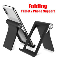 Wholesale desktop phone holders online – Lazy Folding Video Phone Holder for iPhone X XS Max desktop tablets Universal for mobile phone with retail pacakge