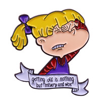 Wholesale old brooches for sale - Group buy Angelica Pickles Rugrats pin getting old is nothing but misery and woe brooch s Nostalgia cute cartoon badge
