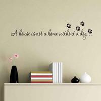 yatak odası duvar sanatı dekor toptan satış-Bir Ev Olmadan Bir Ev Olmadan Bir Köpek Wall Art Çıkartması İlham Alıntı Yatak Odası Dekor Sticker