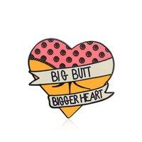 placa de bunda venda por atacado-BUTT Big Bigger coração broche Pinos esmalte Grandes presentes Moda liga Chapada presente Pin por Mulheres menina
