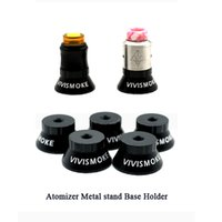 Wholesale metal tank stand for sale - Group buy VIVISMOKE Atomizer Metal stand Base Holder with thread screw for vape RBA RDA Tank DHL