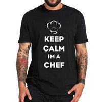 4414e60a0 Keep Calm I'm A Chef T-shirt Cook Proud Funny Humor Tops 100% Cotton US Size  Style Round Style t shirt Tees Custom Jersey t shirt