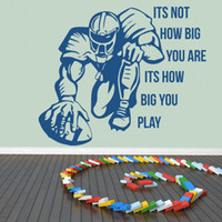 Wholesale sports quotes for sale - Group buy Removable Quotes Wall Art Stickers How Big You Play American Football Bedroom Vinyl Sport Wall Decals Mural Kids Room Decor