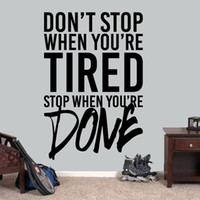 Wholesale tire stickers for sale - Group buy Don t Stop When You re Tired Stop When You re Done Wall Decal Inspirational Quotes Vinyl Stickers Home Decor Art DIY Mural