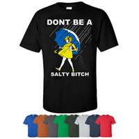 ingrosso t-shirt umoristiche-Dont Be A Salty Bitch T-Shirt Maglietta per adulti con grafica personalizzata