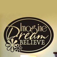 Wholesale quotable wallpapers resale online - Imagine Dream Believe Wall Decal for Living Room Vinyl Sticker with Oval and Flower Art Stickers Wallpaper House Decoration