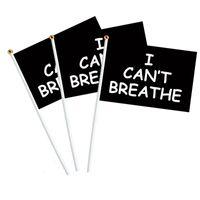 Wholesale waving flags resale online - 10pcs set I CAN T BREATHE Hand Flags x21cm Party Parade Celebration Flags CAN t BREATHE WAVING FLAG HHA1335