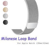 milanês aço faixa maçã relógio venda por atacado-Faixa de loop milanês para apple watch 42mm 38mm 40mm 44mm pulseira de aço inoxidável Pulseira de metal pulseira para série iwatch 4 3 2 1 Epacket Livre
