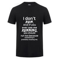 engraçado fantasia vestido para homens venda por atacado-Eu Não Corro T-Shirt Dos Homens de Verão Casual Algodão de Manga Curta Camisa Engraçada T Horror de Zombie Joke Humor Fancy Dress Tshirt de Fitness