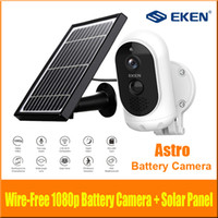 Wholesale outdoors camera for sale - Group buy Original EKEN AStro p Full HD Battery Camera with Solar Panel IP65 Weatherproof Motion Detection mAh battery Security Camera