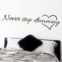 diy paper bedroom art großhandel-Nie aufhören zu träumen inspirierende Zitate Wandkunst Schlafzimmer dekorative Aufkleber 8567. DIY Abziehbilder Wandkunst Poster Vinyl Papier
