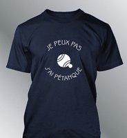 Wholesale dryer pa for sale - Tee shirt personnalise JE PEUX PAS j ai pétanque humour homme petanque Printed Fashionable Round Neck men T shirt o neck