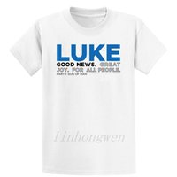 Wholesale crazy products for sale - Group buy High Quality Products Luke Good News T Shirt Cotton Crazy Round Collar Designs Leisure Funny Casual Costume Spring Autumn Shirt