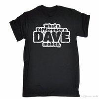 geschenke machen für männer großhandel-Lustige T-Shirts Was für ein Unterschied Ein Dave macht T-Shirt Komödie Papa Geburtstagsgeschenk Baumwolle Mode Männer T-Shirt
