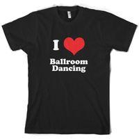 ingrosso ball room balls-T-shirt da uomo I Love Ballroom Dancing 10 Colors Ball Room Dance