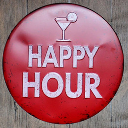Wholesale Happy Hour Signs - Happy Hour Round Retro Embossed Tin Sign Poster Wall Bar Restaurant Garage Pub Coffee Home Decor Christmas Gift