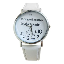 Wholesale matter color - Gofuly New It doesnt matter I am always late Irregular Figure Women Men Watches Quartz Watch reloj unisex