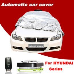 Wholesale Hyundai Automatic Cars - New Arrival Automatic Car Cover Remote Control Automatic Car Covers One Button Operation for HYUNDAI Car & SUV Series