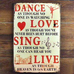 Wholesale Sing Pictures - DANCE LOVE SING LIVE Tin Sign Vintage Metal Poster Picture Iron Painting Mural Bar Cafe Wall Home Art Decor Metal Mural Tin signs