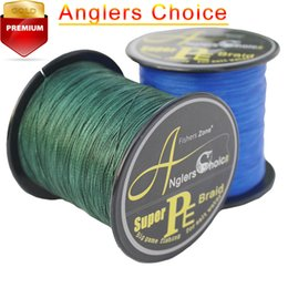 Wholesale Choice Line - Anglers Choice 4 Strands PE braided Fishing Line Top Multifilament Fishing Line 500m 546YARDS 10LB 20LB 30LB 40LB 50LB 60LB 80LB 100