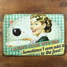 Wholesale 3d Wall Painting Art - I aways cook with wine Tin sign Vintage Poster Retro Home Art Decor 3D Wall Sticker Bar Cafe Metal Mural Painting Craft 20*30cm