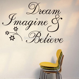 Wholesale Dream Sat - Dream Imagine Believe English Proverbs Quote Wall Stickers Flowers Removable Home Mural Wall Decal Decor Bedroom Sitting Room