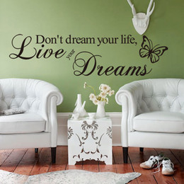 Wholesale Life Sayings - 2015 New Don't dream your life live your dreams Decorative Wall Decal Quote Wall Stickers Saying and lettering Walll Quotes Home Décor