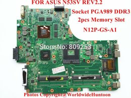Wholesale N53sv Motherboard - Wholesale-Free shipping laptop motherboard FOR ASUS N53SV REV2.2 Socket PGA989 DDR3 N12P-GS-A1 2PCS memory Slot Fully tested