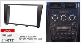 Wholesale Toyota Din Car Stereo - CARAV 11-077 CAR radio installation dash mount kit stereo install for LEXUS IS 1999-2005   TOYOTA Altezza 1998-2005 2-DIN