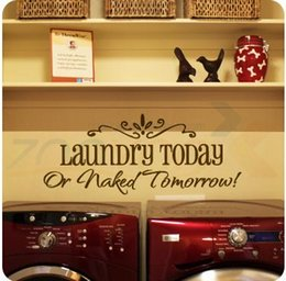 Wholesale Laundry Room Wall Decals - laundry today or naked tomorrow Religious Wall Quotes Words Letters Art Decals vinyl wall sticker laundry room ZYVA8032