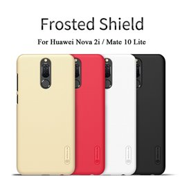 Wholesale Nillkin Cover Case - Phone Cover For Huawei Mate 10 Lite Case Nillkin Brand Super Frosted Case For Huawei Nova 2i Capa Coque free Screen protector