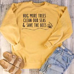 2019 tipo de jersey PADDY DISEÑO Abrazar más árboles Limpiar nuestros mares Salvar a las abejas Sudaderas Sudaderas con capucha de mujer color amarillo Bee Be Kind Suéteres Camiseta de manga larga tipo de jersey baratos
