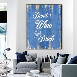 wein gemälde leinwand Rabatt Wein nicht einfach trinken Leinwand Gemälde Leben inspirierende Zitate Wand Kunstdrucke Poster Bild Küche Wand Kunst Home Decor